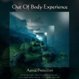 OOBE Astral Projection