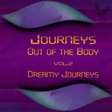 Journeys Out Of The Body, vol. 2 - Dreamy Journeys