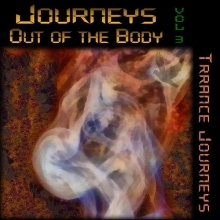Journeys Out Of The Body, vol. 3 - Trance Journeys