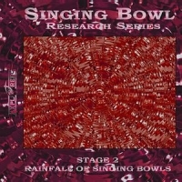 Singing Bowl Research Series, Stage 2 - Rainfall of Singing Bowls (by J.K.Chris)