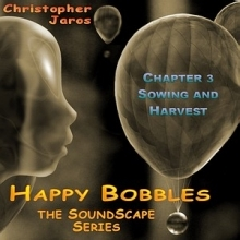 Soundscape 03 - Sowing and Harvest