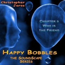 Soundscape 09 - Who is the Friend