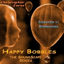 Soundscape 11 - Ribboners