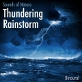 Thundering Rainstorm - Sounds of Nature