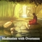 Meditation with Overtones